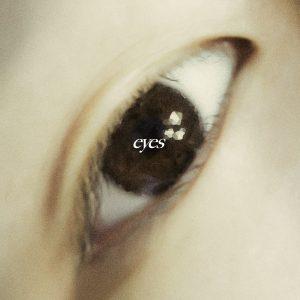 「eyes」